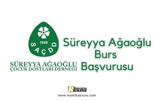 Süreyya Ağaoğlu Burs Başvurusu